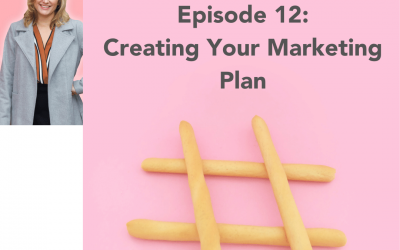 #12: Creating Your Marketing Plan