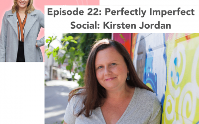 #22: Perfectly Imperfect Social – Kirsten Jordan
