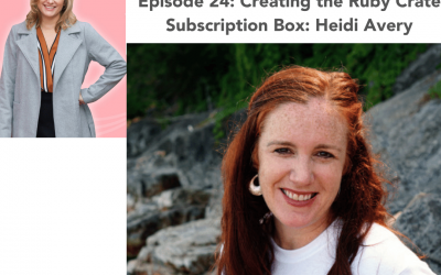 24: Creating the Ruby Crate Subscription Box – Heidi Avery