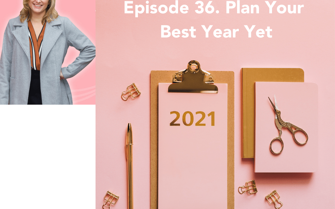 36. Plan Your Best Year Yet