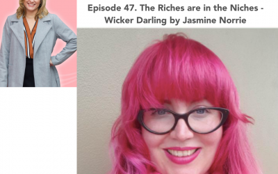47. The Riches are in the Niches – Wicker Darling by Jasmine Norrie