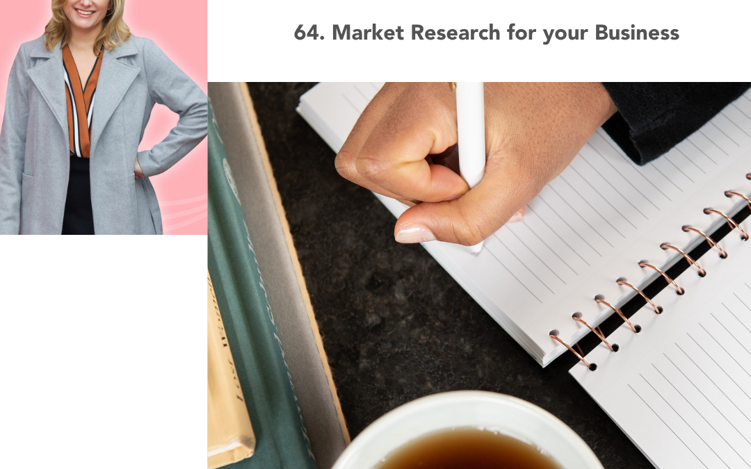 64. Market Research for your Business