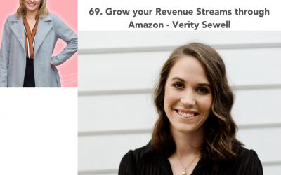 69. Grow your Revenue Streams through Amazon  – Verity Sewell
