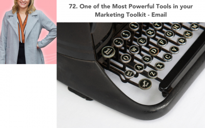 72. One of the Most Powerful Tools in your Marketing Toolkit – Email
